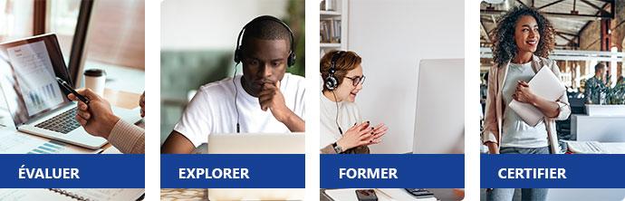 ÉVALUER - EXPLORER - FORMER - CERTIFIER